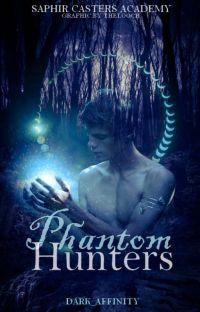 Phantom Hunters | Saphir Casters Academy cover