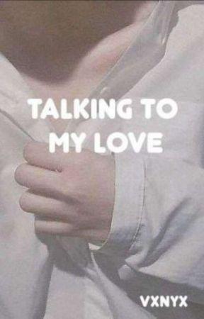 Talking to my love.   •• myg+pjm •• by lizzyeuphoria