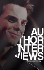 AUTHOR INTERVIEWS by mikaelsonscommunity