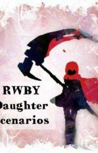 RWBY Daughter Scenarios cover
