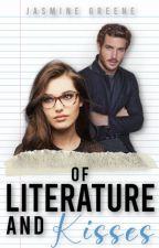 Of Literature & Kisses (Forbidden Romance) by JasmineDahlia