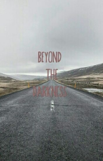 Beyond the Darkness (A Nouis and Lashton fan fic :))