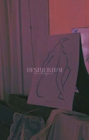 desiderium by karliyne