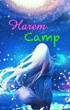 Harem Camp (Reverse Harem x Reader) by Shiro402
