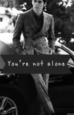 You're not alone // Newtmas (COMPLETED) by Newtmas-Dylmas-TMR