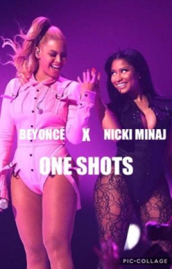 Beyoncé X Nicki Minaj : One Shots