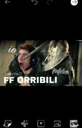 Ff orribili by MyIrwinatorDont