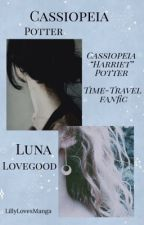 """Cassiopeia """"Harriet"""" Potter(The Adventures of time travel) by LillyLovesManga"""