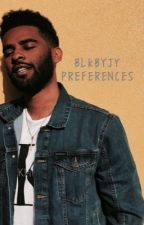 BLKBYJY PREFERENCES [ COMPLETED ] by thtsbrae