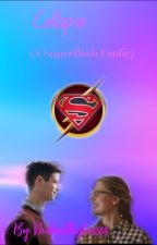 Collapse (Sequel to Reboot) (A Superflash Fanfic) by DudeWithGlasses
