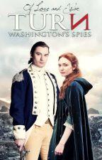 Of Love and War {TURN: Washington's Spies} ↠ B. Tallmadge by ocfairygodmother