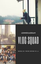 Vlog Squad by belisom