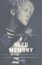 I Need Memory (VIXX Ravi Fanfic) by reaperscall