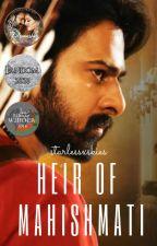 Heir of Mahishmati by starlessxskies
