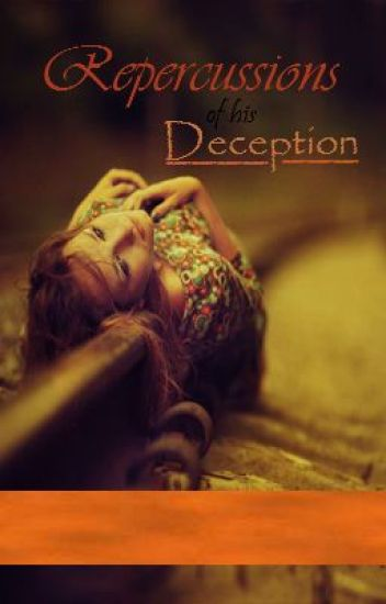 Repercussions of his Deception -A collection of poems-