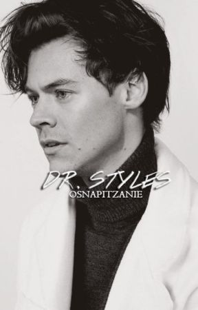 Dr. Styles by osnapitzanie