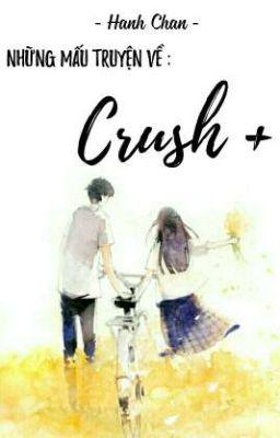 Đọc truyện CRUSH +