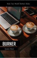 BURNER ✅  by JessicaMorel0