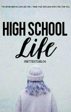 High School Life (Gr. 7 & 8) by ennayire