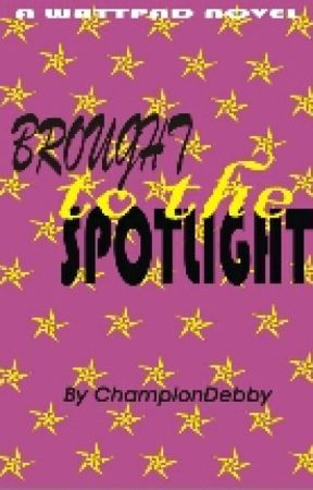 Brought to the Spotlight by ChampionDebbie