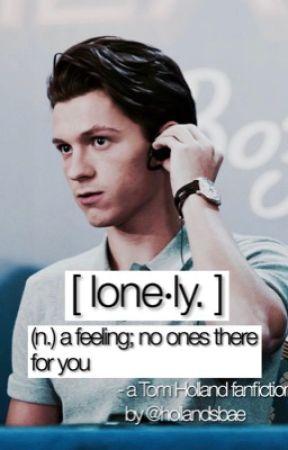 [ lonely. ] - Tom Holland  by hollandsbae