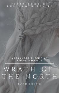 WRATH OF THE NORTH [BJÖRN IRONSIDE] cover