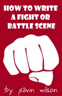 How To Write a Fight or Battle Scene cover