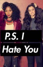P.S I Hate You(Laurmani Version) GXG Lesbian by cutiealex132