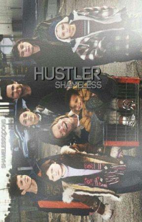 hustler  》shameless by shamelessgoons