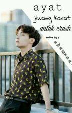 Ayat Jiwang Karat + untuk crush° by SwagSha-
