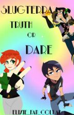Slugterra Truth or Dare by Elixie_Fan_Collab