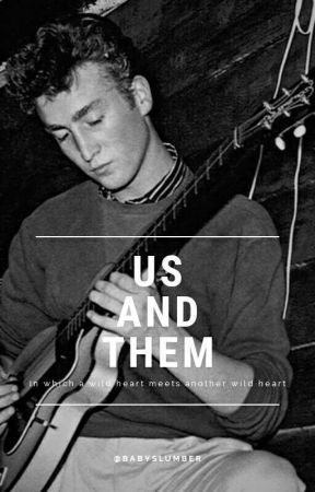 Us and Them ➸ The Beatles [✓] by BabySlumber