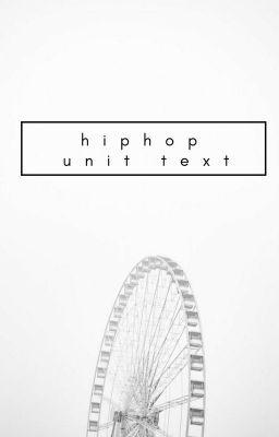 Đọc Truyện seventeen   hiphop unit text - Truyen3S.Com