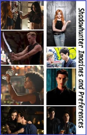 Shadowhunter imagines and preferences by warlock_wrath