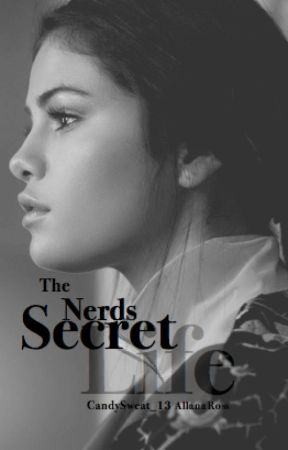 The Nerd's Secret Life by CandySweat_13