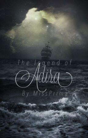 The Legend Of Adira by MissPrima