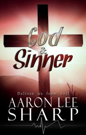 God & Sinner by AaronLeeSharp