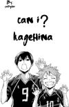 can i?    kagehina cover