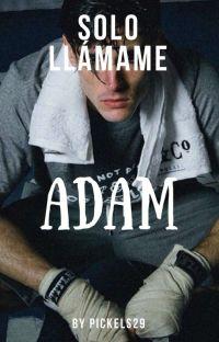 Solo Llámame Adam [Completa] cover