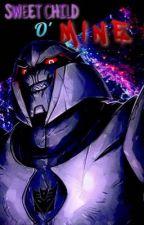 Sweet Child O' Mine || Ultra Magnus X Megatron's Daughter! Reader by WingedVigilante