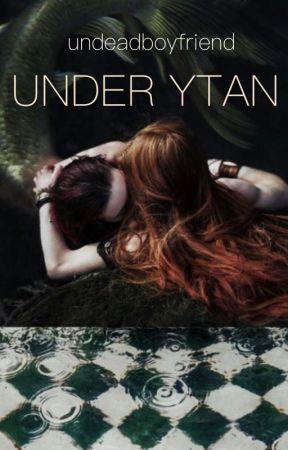 UNDER YTAN [boyxboy] by undeadboyfriend