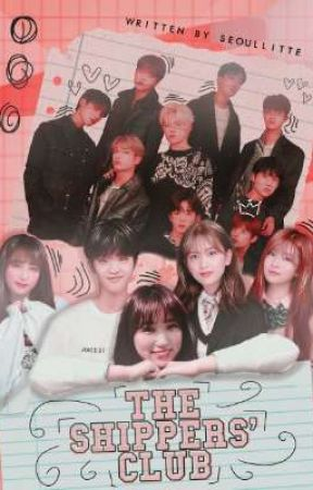 ❝THE SHIPPERS' CLUB❞  ㅡ X1 + IZ*ONE by seoullitte