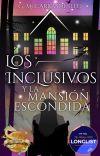 Los Inclusivos y la mansión escondida   #1 © [Completa] cover