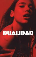 DUALIDAD by camzculobello97