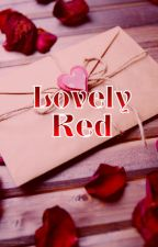 Lovely Red (Modern! erwin x reader) COMPLETED by four-eyes890