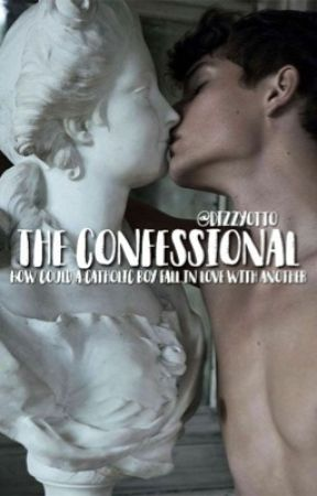 The Confessional// gawsten ✓ by dizzyotto