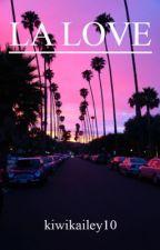 LA Love- Crankgameplays x Reader by kiwikailey10