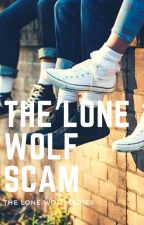 [1] The Lone Wolf Scam ✓ | WOLFSTAR AU by prongsette