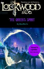 Lockwood And Co. The Queen's Spirit by _ceani_