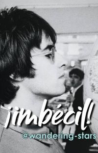 ¡imbécil! [liam gallagher] cover